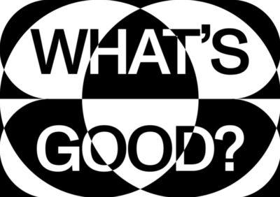 7f218eea064fece08da6095aa304921f Parity Talks VI Whats Good Poster